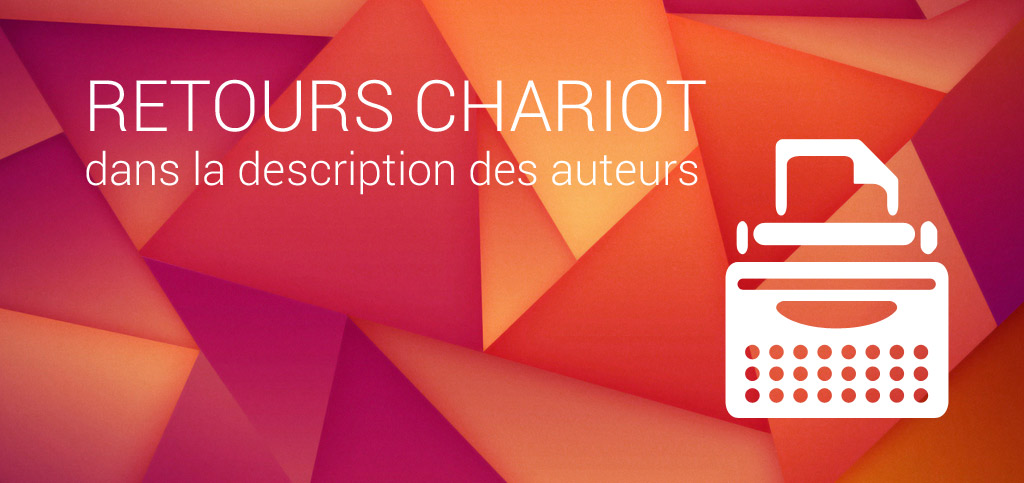 retours-chariot-description-auteur-wordpress-b-web